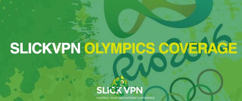 Slick VPN Olympics Rio 2016